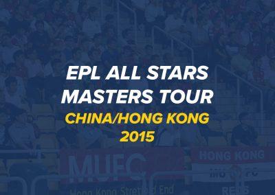 EPL All Stars Masters Tour 2015 | China & Hong Kong