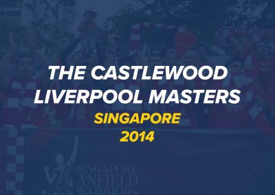 The Castlewood Liverpool Masters Tour 2014 | Singapore