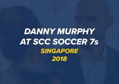 Danny Murphy Stars at SCC 7s | Singapore 2018