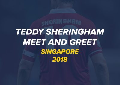 Meet and Greet with Teddy Sheringham | Singapore 2018